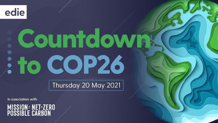 Taking place on Thursday 20 May, 8.45am-3pm (BST), Countdown to COP26 is the perfect primer for the official UN climate talks scheduled for November