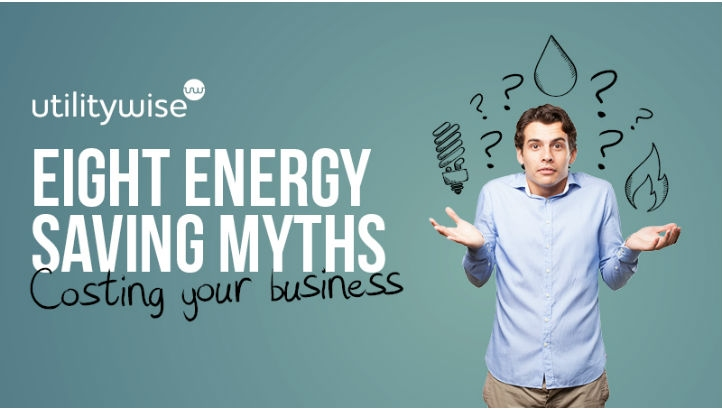 Eight Energy Myths Costing your Business