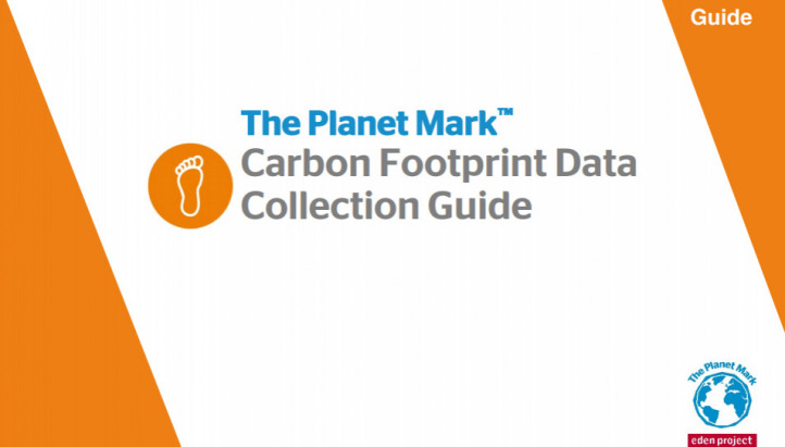 The Planet Mark  Carbon Footprint Data Collection Guide