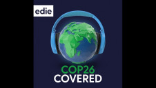 COP26 Covered is a brand-new spin-off from edie's long-running Sustainable Business Covered podcast show, which is taking a brief hiatus for the duration ofthe climate talks